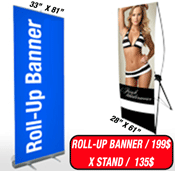 Signs Vinyl Banners <br>Pull-Up and Xbanner Stands